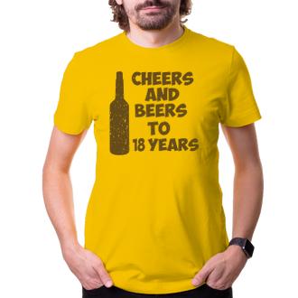 K narodeninám Tričko Cheers and beers to his 18 years