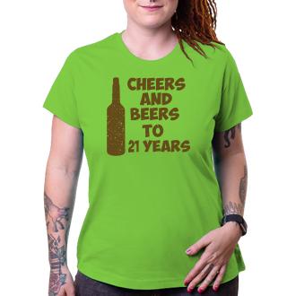 K narodeninám Tričko Cheers and beers to her 21 years