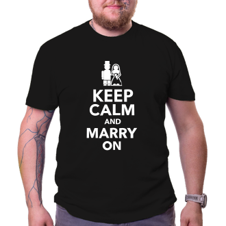 Svadobné Tričko Keep calm and marry on