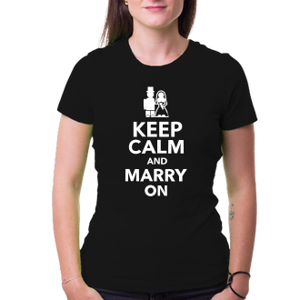 Svadobné Tričko Keep calm and marry on