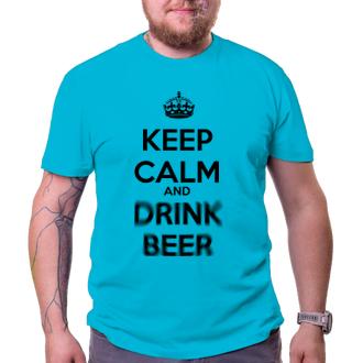 Tričko Keep calm and drink beer