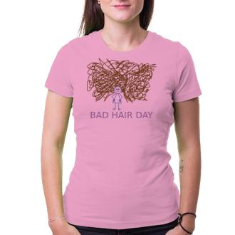 Humor Tričko Bad hair day