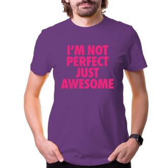 Tričko I´m not perfect