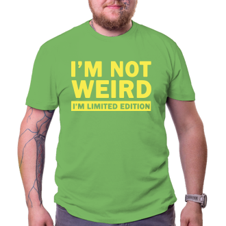 Tričko I´m not weird