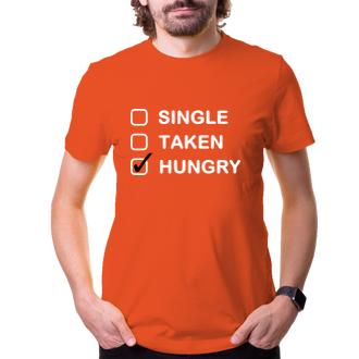 Tričko Single-taken-hungry