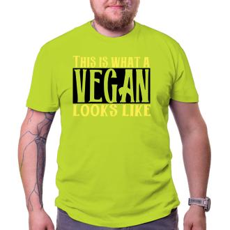 Vegetariáni a vegáni Tričko Takto vyzerá vegan