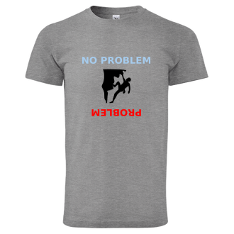 Horolezci Tričko No problem