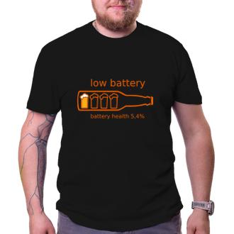 Párty Tričko Low battery