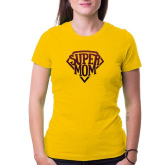 Pre mamičky Tričko Super mom