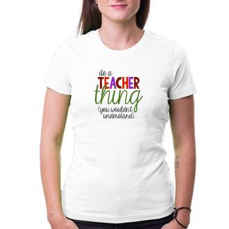 Učitelia Učiteľské tričko Teacher thing