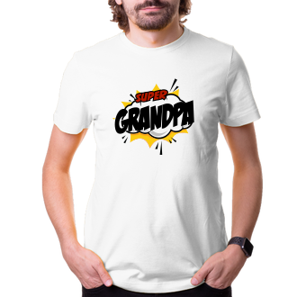 Pro dědečka Tričko Super grandpa