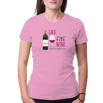 K narodeninám Tričko Zrejem ako víno
