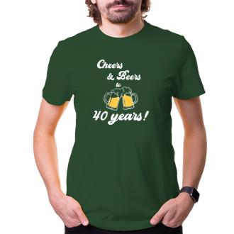 K narodeninám Tričko Cheers & Beers