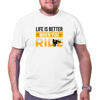 Tričko Život je jazda