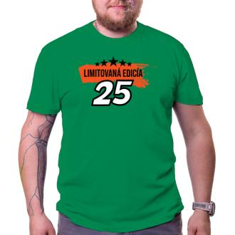 K narodeninám Tričko Limitovaná edícia 25